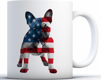 9198328dd6a7 French Bulldog Mug. USA Flag Coffee Mug. Patriotic Gifts. Patriotic American  Gifts