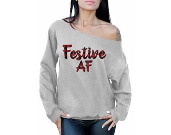 Christmas Sweater Festive Xmas AF. Off Shoulder Festive As Fuck Sweatshirt