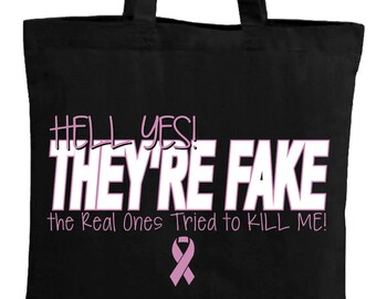 f63f64cf0 Hell Yes They're Fake Canvas Bag. Breast Cancer Awareness Tote Bag. Cancer  Support Gifts.