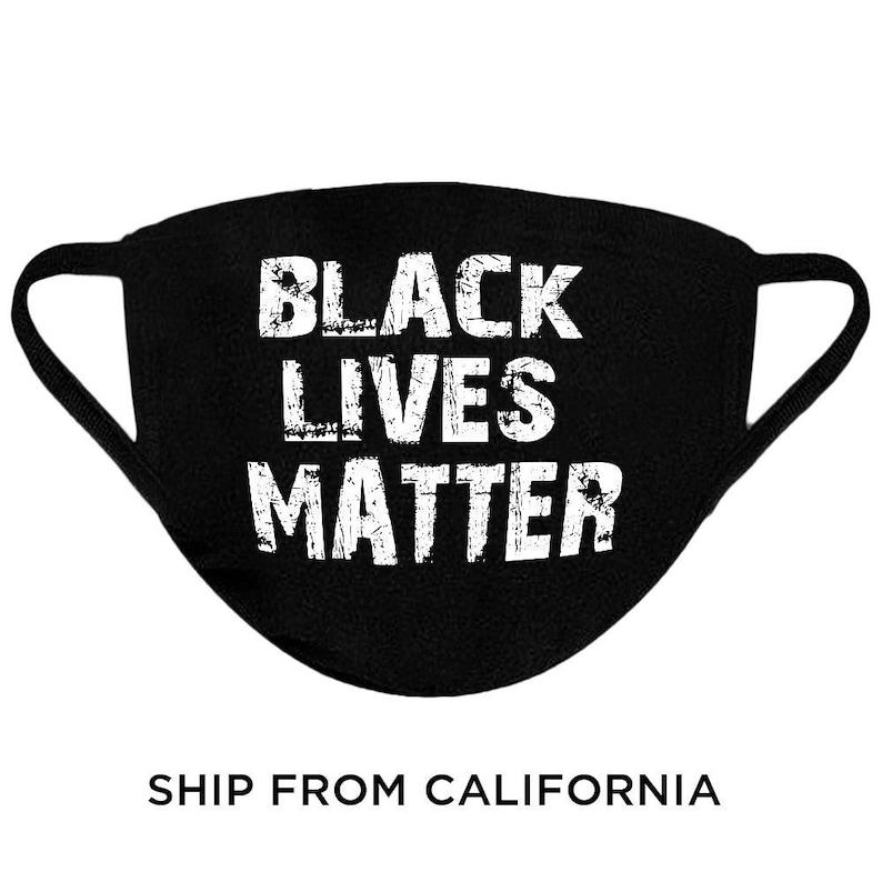 Black Lives Matter Face Mask Political Saying Protest Face image 0