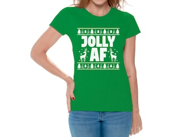 Jolly AF Ugly Christmas Shirt for Women Women's Jolly AF Shirt Funny Tacky Party Holiday Women's Holiday Tee Jolly AF Xmas Shirts for Her