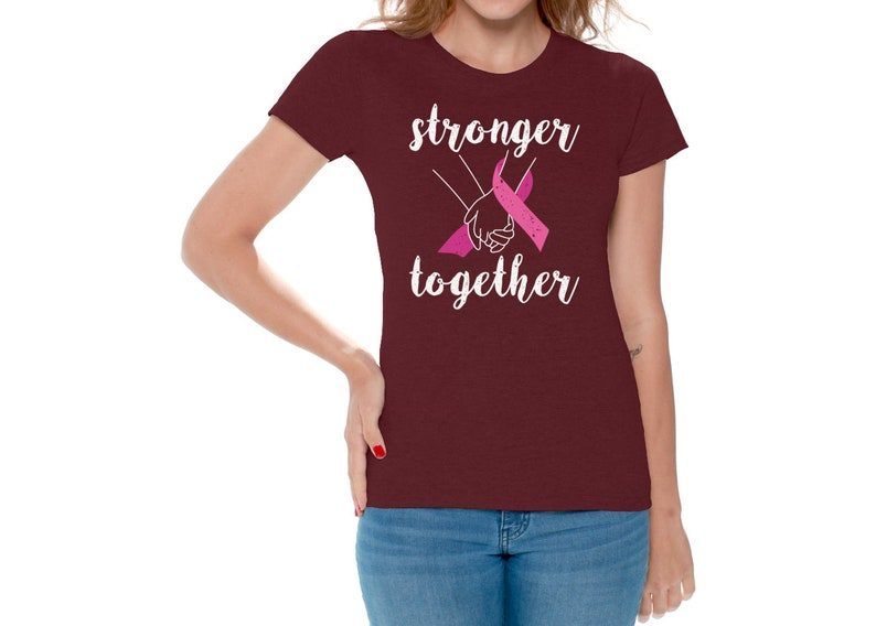 Breast Cancer Awareness Tee Shirt Pink Ribbon Women/'s Cancer Saying Stronger Together T Shirt Gift