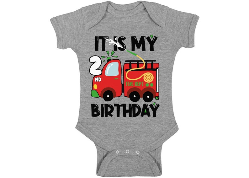 It Is My Second Birthday Baby Bodysuit Future Firefighter Romper