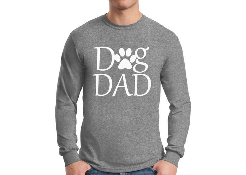 ba860e776 Dog Dad Shirt Long Sleeve T shirt Tops Fathers Day Gift Pet | Etsy