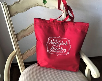 Fully Accomplish Your Ministry Tote Bag