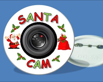 Christmas Santa Cam Badge or Fridge Magnet (58mm)