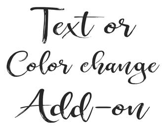 Custom Text or Color Change Add-on