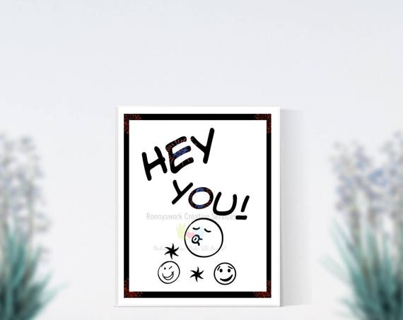 Hey You Printable Download, Kiss, Wink, Love it, Emojis. Just Because, Simple Black and White Card or Wall Word Art, Friendly Binder Cover