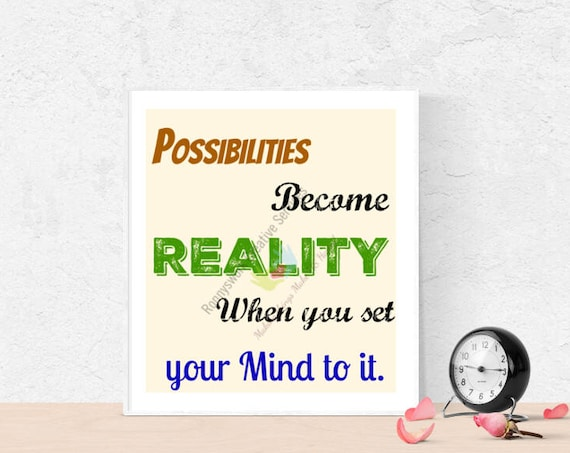 Possibilities become Reality, motivational Quote, Thoughtful word Art, Card, Printable Downloadable Art, Binder Cover