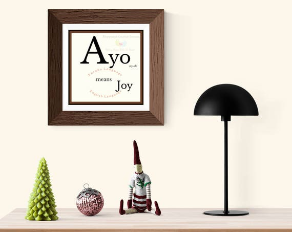 A. Ayo- Means Joy in Yoruba Language- Printable Download | Inspirational quote | simple Wall Art | Unique Quote |African downloadable art