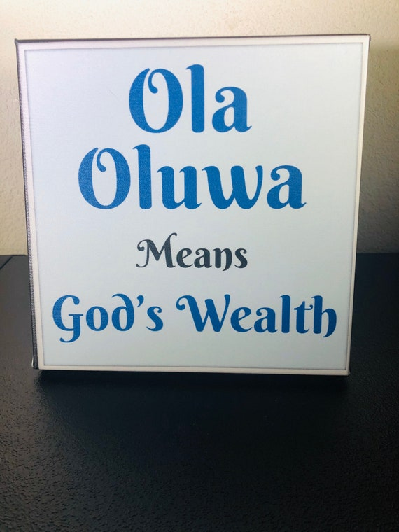 Ola Oluwa- God's Wealth- African Print wordart, Quote, Simple Wall Art, Unique Quote, downloadable art, prayer, Yoruba Word