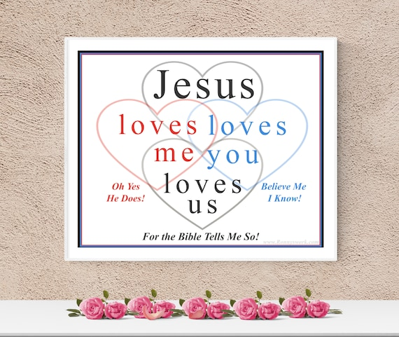 Jesus Loves Me Printable Download, Christian, Bible Reference, Religious Gifts, Faith-Based Wall Print, Digital Printable, Quote, Prayer
