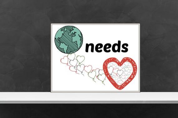 World needs Love- Printable download