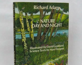 Nature Day and Night. Richard Adams. 1st. edition.