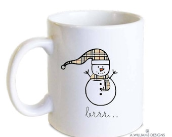Fashionable Snowman Christmas mug/ Brrr- Coffee Mug/ Coffee orTea fashionable christmas Mug/Gift for teachers/11oz-15oz White ceramic mug