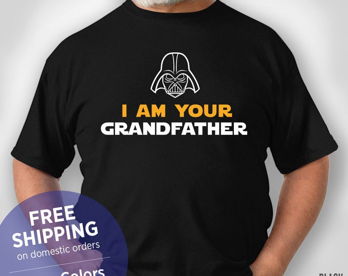 I Am Your Grandfather - Star Wars Grandpa - Retirement Gift Grandpa - Christmas Gift for Papa - Funny Tshirt - Grandpa Birthday Gift