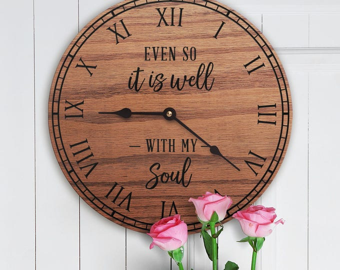It Is Well With My Soul - Relaxing Decor - Peaceful Decor - Comforting Decor - Soothing Decor - Tranquility - Peace - Quiet - It Is Well