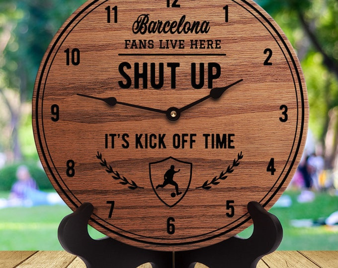 Barcelona Fan Gift - Shut Up It's Kick Off Time - Soccer Fans - Gifts for Soccer Fans - English Football - Futbol - Football Club - Barça