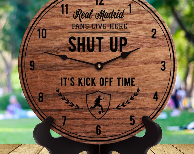 Real Madrid Fan Gift - Shut Up It's Kick Off Time - Soccer Fans - Gifts for Soccer Fans - English Football - Futbol - Football Club