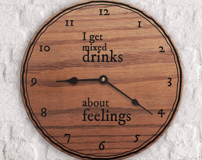 Quotes on Drinking - Mixed Drinks - Funny Drinking Sayings - Martini - Margarita - Long Island Ice Tea - I Get Mixed Drinks About Feelings