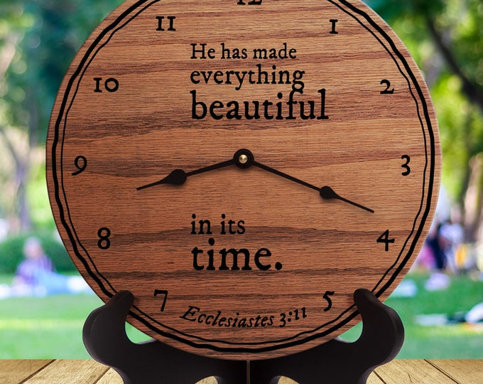 He Has Made Everything Beautiful In Its Time - Ecclesiastes 3:11 - Custom Verse - Custom Scripture - Custom Bible