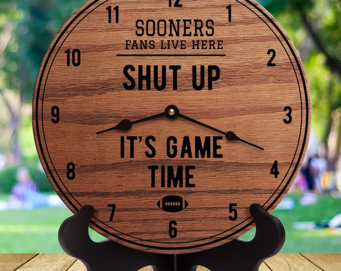 Sooners Fans - Shut Up It's Game Time - Sports Gifts - Gift For Sports Fans - Sports Room Decor - Man Cave - Sports Are On -Football