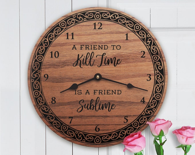 Best Friend Gifts for Her - Gifts for Friend Women - Gifts for Female Friend - BFF - Bestie - A Friend to Kill Time is a Friend Sublime