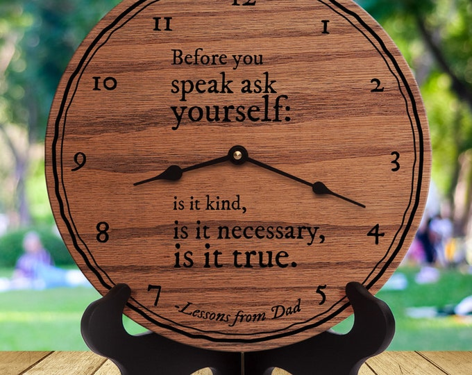 Before You Speak Ask Yourself Is It Kind, Is It Necessary, Is It True - Dad Advice - Fatherly Advice Quote - Dad Quote - Lessons From Dad