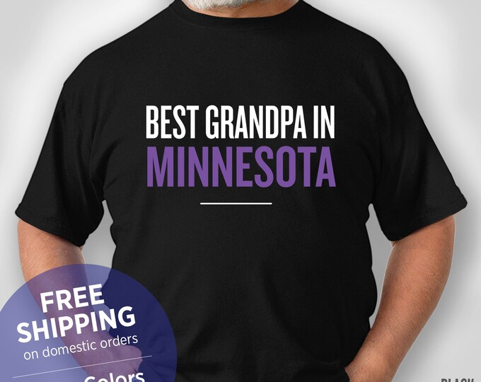 Best Grandpa In Minnesota - Funny Shirt - Grandpa Birthday Gift - Grandpa Christmas Gift - Grandpa Retirement Gift - Minnesota