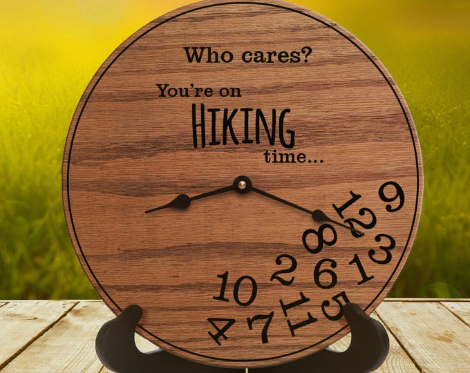 Funny Hiking Gifts - Gifts for People Who Love to Hike - Gifts for Trail Hikers - Outdoor Decor - Hiking Trails - Trail Hikes - Hiking Time