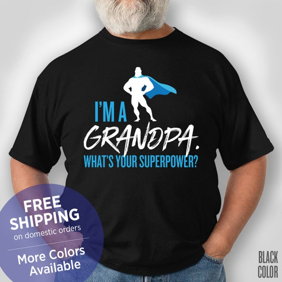 I/'m A Grandpa What/'s Your Superpower Navy Adult T-Shirt
