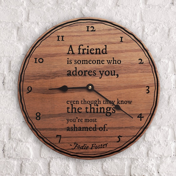 Friend is Someone Who Adores Quote Quotes About Friendship Friendship Quotes Friend Gift Ideas Friend Quotes Jodie Foster