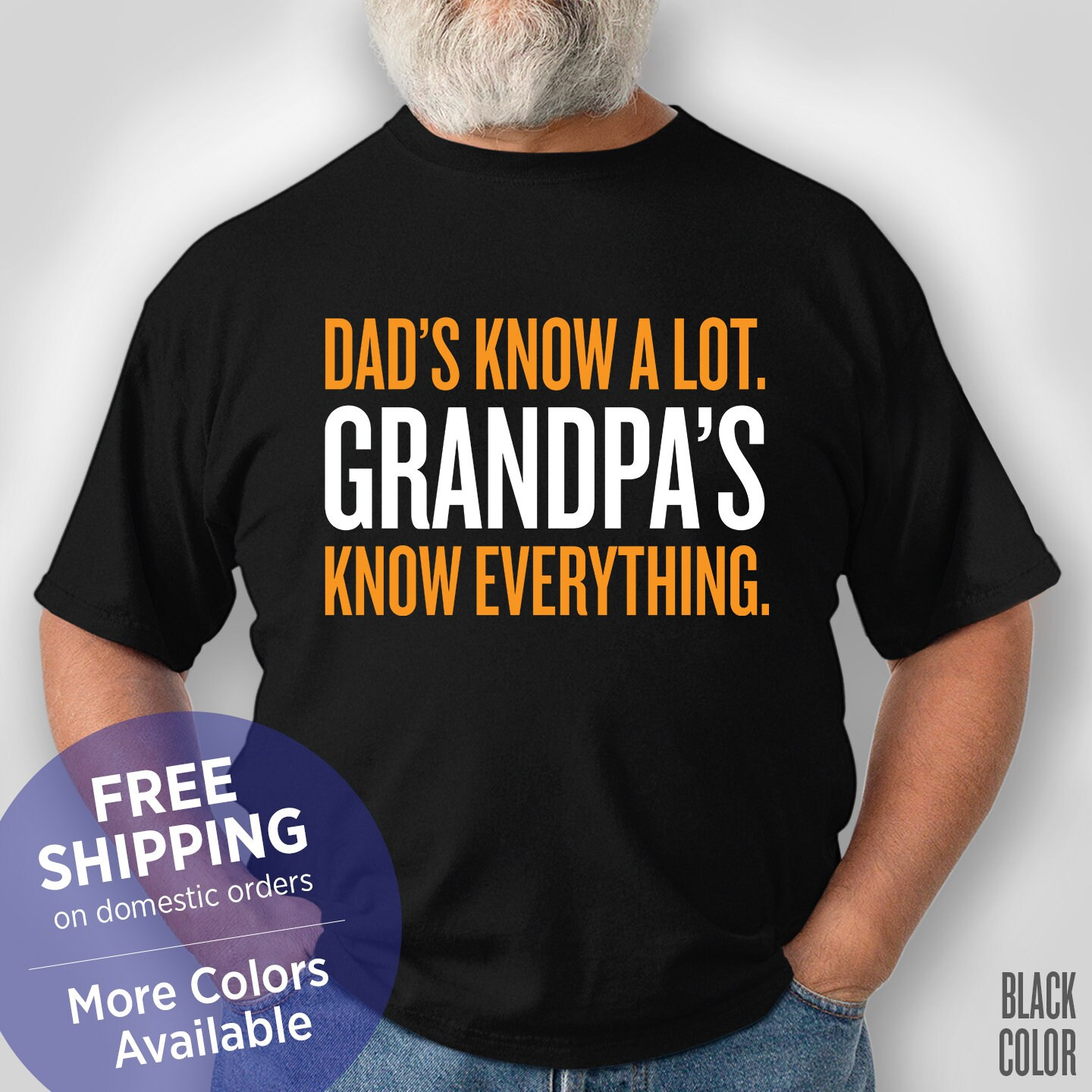 Dads Know A Lot Grandpas Everything