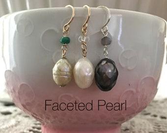 Single Drop Earring- Faceted Freshwater Pearl,  14K Gold-fill Ear Wire & Sterling Silver Ear Wire