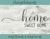 Home Sweet Home Vinyl Stencil, Home Sweet Home Vinyl Decal, Wood Sign, Wood Craft, Home Decor, Home Vinyl, Home Sweet Home, Family Stencil