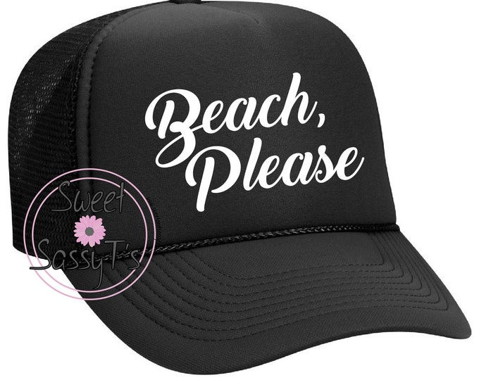 BEACH PLEASE mother trucker style
