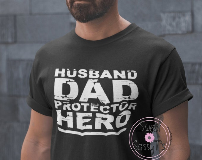 HUSBAND dad PROTECTOR HERO