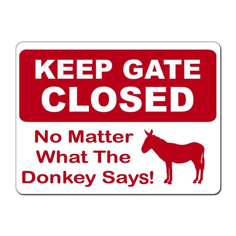 KEEP GATE CLOSED Goat Decal warning animal Goat farmIndoor//Outdoor