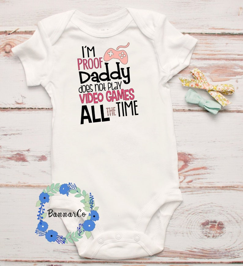 I/'m Proof Daddy does not Work All The Time Onesie