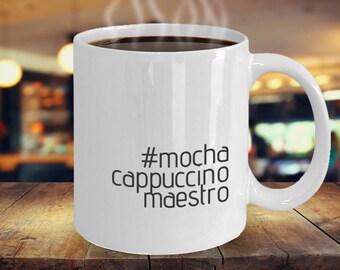 Funny Coffee Mug - #mochacappucino - Mocha