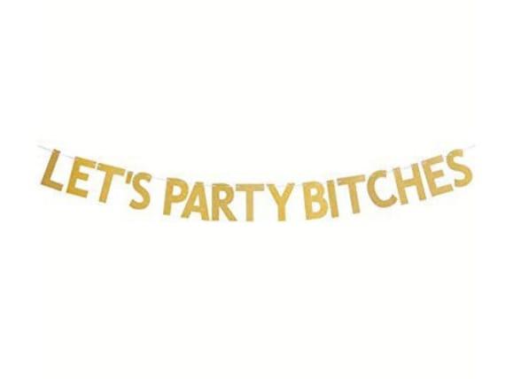 lets party bitches banner bachelorette hen decorations supplies bridal shower ZT