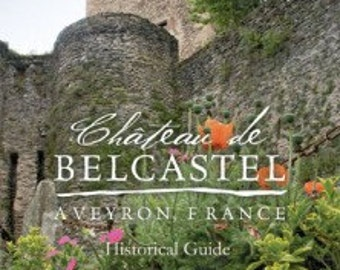 The Chateau de Belcastel history book