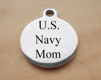 Stainless Steel Circle Charm, U.S. Navy Mom Charm, Laser Engraved Charm