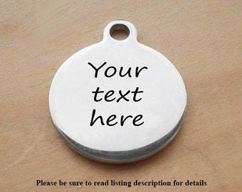 Stainless Steel Personalized Charm, Your Text, Words On This Circle Charm, Laser Engraved Charm