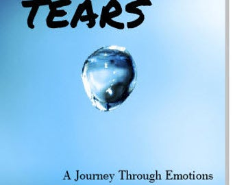 Tears: A Journey Through Emotions