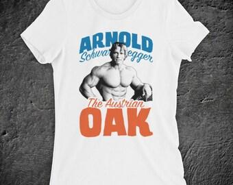 e9b09dc97e3 Inspired By Arnold Schwarzenegger The Austrian Oak Bodybuilder Arnie  Bodybuilding Legend Unofficial Womens T-Shirt