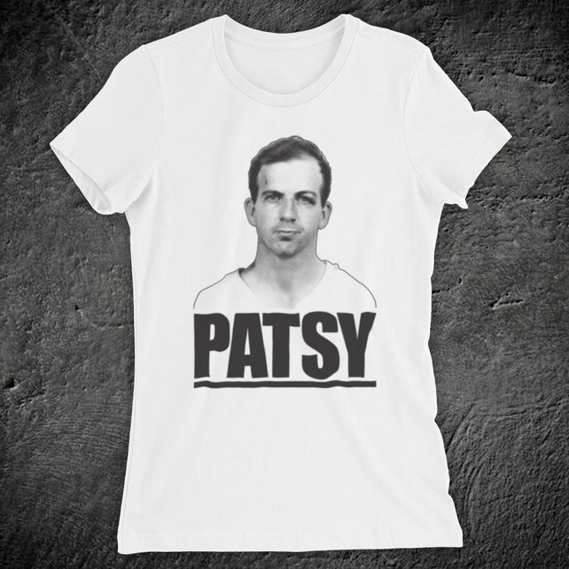 dc7891cd Inspired By Lee Harvey Oswald Patsy Alleged Assassin of JFK Unofficial  Womens T-Shirt