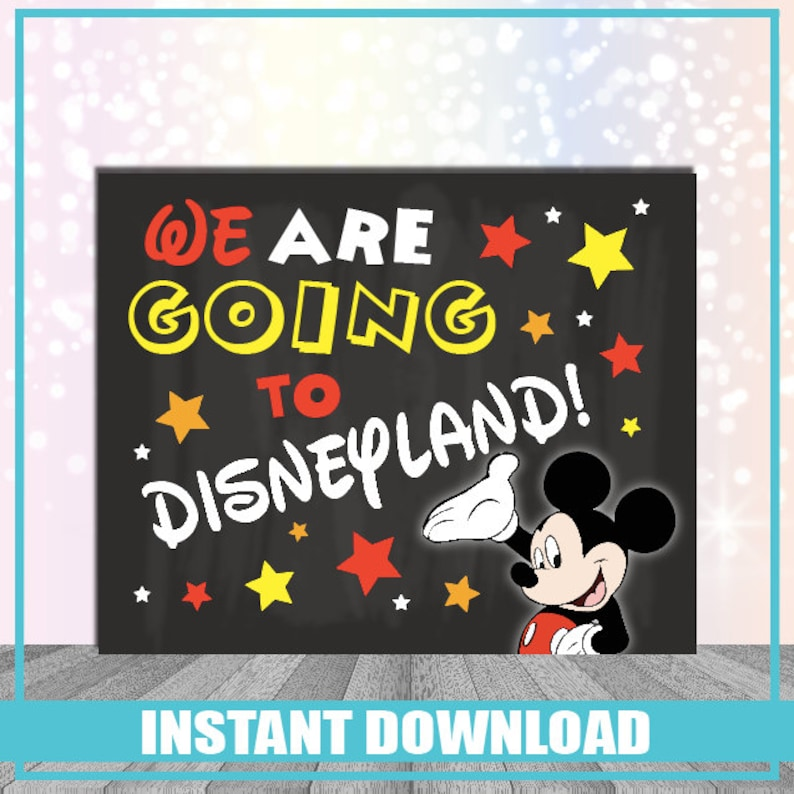 graphic relating to You're Going to Disneyland Printable named We are shifting toward Disneyland Printable Indication Fast Down load