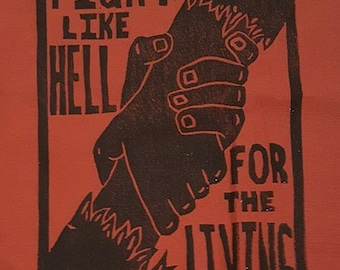Fight Like Hell For The Living