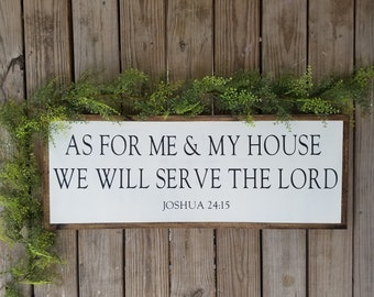 As For Me & My House We Will Serve The Lord Joshua 24:15 Wooden Sign